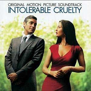 Soundtracks - Intolerable Cruelty