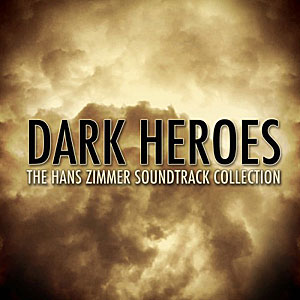 Скачать лучшие саундтреки Dark Heroes — The Hans Zimmer Soundtrack Collection